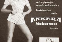 Ankara Markaları Reklamları / Ankara merkezli firmaların eski reklamları