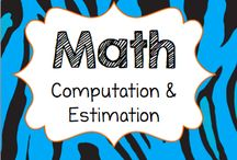 Math: Computation & Estimation / Computation and Estimation