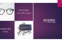 眼鏡:ayame / i wear desigh / Create NEW, based on the past  古きを知り、新しきを知る。普遍性を持ちながらも、ファッションとも融合をはかったデザイン。