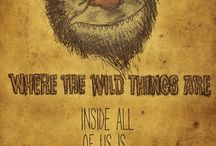 Where the Wild Things Are / by Cindy LaRosa