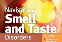 Smell & Taste loss. / This links in with my blog board in a way, anosmiamyworld.wordpress.com it explains more about the affliction of Anosmia. If you want more understanding you'll find it here.