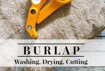 Burlap / by Pat VanderWerff
