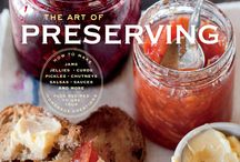 PRESERVING GOODNESS / by Gloria Richards