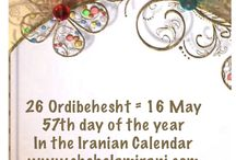 26 Ordibehesht = 16 May / 57th day of the year In the Iranian Calendar www.chehelamirani.com