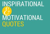 Inspirational & Motivational Quotes / Get those creative juices flowing with inspiring and motivational thoughts.