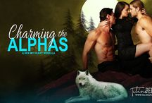 Charming the Alphas  - MoonHex #5 / Board about my book, Charming the Alphas. The fifth in the Hex My Heart Series. The Hex My Heart series is a steamy paranormal romance series that follows five coven sisters as they find true love through their misadventures with love spells gone wrong with a botched hex or two. Be warned, this series is smokin' hot! #paranormalromance #werewolves #witches #amreading #hotromance #alphaheroes #badboys #shifters #magick #magic #bookboyfriend