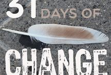 31 days of change / Maybe you want to change a habit in your life...and the good news is that CHANGE IS POSSIBLE! But... as we might know changes are never easy to make and willpower doesn't work for too long so that's why I want to spend this month to discover how we can make changes - LASTING CHANGES with God's help.  So please stay tuned in...there will be  thoughts and quotes of change for 31 days!