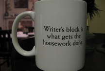 The Life of a Writer / I have the best job in the world