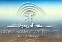 Stories of Rain / #StoriesOfRain #GNAP2016 #SouthAfrica The Global Nomadic Art Project (GNAP) is on its way to South Africa in 2016. Stories of Rain traces the legacy of the first nomadic peoples of southern Africa. Local artists guide international artists through varied landscapes and world heritage rock art sites across South Africa, creating temporary nature art responses along the way. Read more here: http://sitespecific.org.za/global-nomadic-art-project/