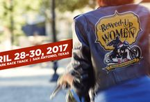 Revved-Up Women Texas Motorcycle Expo / Join us April 28-30, 2017 at Retama Park Race Track in San Antonio, Texas for the Inaugural Revved-Up Women Texas Motorcycle Expo.