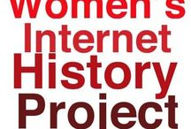 Women's Internet History Project / Celebrating women pioneers of digital and technology! At Women's Internet History Project we are preserving the stories and contributions from women who are the pioneers past, present and future for digital and technology.