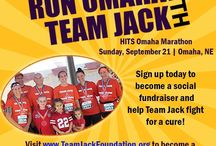 Team Jack Events / Get involved at all of our Team Jack Foundation events around the area. Call 402-925-2277 or info@teamjackfoundation.org!