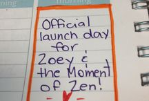Zoey & the Moment of Zen / My sophomore novel published by Marching Ink in October 2013