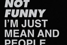 Phrases, Quotes, Funny