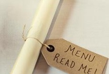 Wedding Menu Ideas / Different ways to announce meal, drink, dessert, or other menus at the reception.