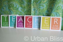for teacher gifts / by Sarah Mayberry