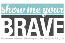#ShowMeYourBrave / The #ShowMeYourBrave project started with a simple question: What is the bravest, scariest, or most intimidating thing you've ever done?  It's now a project to connect people, give voices to those who felt they didn't have one, and to help people realize just how very brave they are.  Find out more at www.showmeyourbrave.com