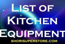 Kitchen Equipments & Household Equipments