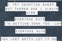 song lyrics and quotes :) / by katelynn bell