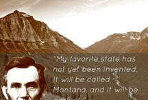 Montana: God's Country! / by glamorous diva