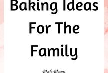 Baking Ideas For The Whole Family