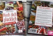 """Mein Kochbuch """"Koch dich glücklich - Durchs ganz Jahr"""""""