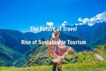 ECO Tourism and Sustainable TRAVELING / Respect the environment while traveling following these tips and visiting some amazing eco resorts