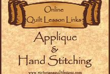 Applique & Hand Stitching Online Lessons & Tutorials / Online Quilt Lessons - Tips and how-tos about Appliqué & Hand Piecing, Embroidery, Stitches and Embellishments More links can also be found here: http://www.victorianaquiltdesigns.net/AppliqueHandPiecing.htm / by Victoriana Quilt Designs