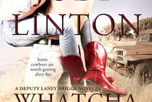 Whatcha Gonna Do With A Cowboy / Laney Briggs book 2