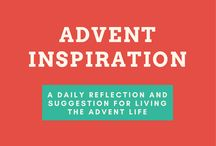 Advent Calendar 2017 / Come back daily for a reflection and suggestion for living the Advent life.