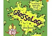 Grossology / by Jenny Mueller