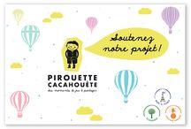 Crowdfunding / Premier crowdfunding de Pirouette Cacahouète pour participer au financement des nouveautés !