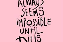 Motivational & Words of Wisdom