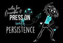 Press On With Persistence