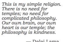 Dalai Lama teachings / by Samantha Smithen