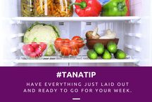 Tana's Tips