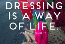 Fashion Quotes / by Frivolous Fringe