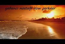 yabancı slow  şarkılar