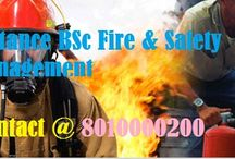 8010000200 Distance Bsc in Fire & Safety Management / Admission open for session 2015-16. Eligibility Criteria is 10+2 or 1 year Diploma For more contact @ 8010000200