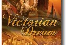 Victorian Dream / When history and romance meet, anything can happen.