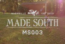 MADE SOUTH Videos