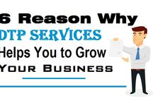 6 Reason Why DTP Services Helps You to Grow Your Business