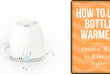 How to Use Bottle Warmer: Proven Ways to Exercise Safety