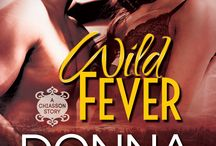 Wild Fever (Chiasson book 1) / First book in series set in southwest Louisiana