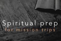 Spiritual Prep for missions trips