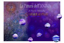 "arte by ""GAUTAMA"" / pittura dell'anima"