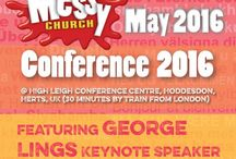 Messy Church Conference / A celebration of all things related to the Conference in May 2016  http://www.messychurch.org.uk/event/messy-church-conference