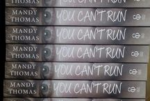 YOU CAN'T RUN BY MANDY THOMAS.A MUST READ . WILL MOVE YOU TO WANT TO HELP MAKE CHANGES !