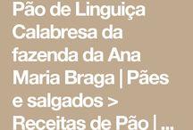 Pão de linguiça da Ana Maria Braga