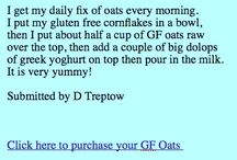 Breakfast Recipes using GF Oats / Innovative Breakfast Recipes using Gloriously Free Uncontaminated Oats.  Recipes available online at www.gfoats.com.au